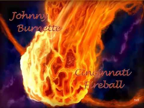 Johnny Burnette Cincinnati Fireball