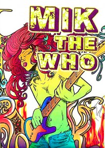 Mik The Who